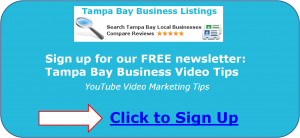 Tampa Bay Business Video Tips Newsletter